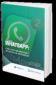 Whatsapp: Como usar com sabedoria o aplicativo de mensagens